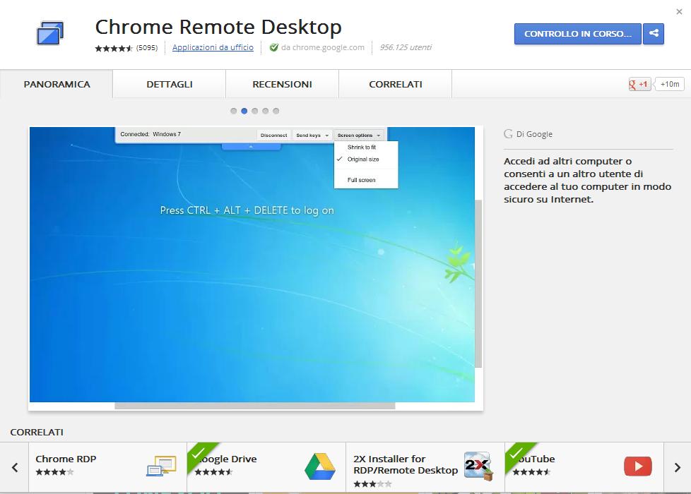 Chrome Remote Desktop, usare Google Chrome per accedere in modo remoto ai PC - ChimeraRevo