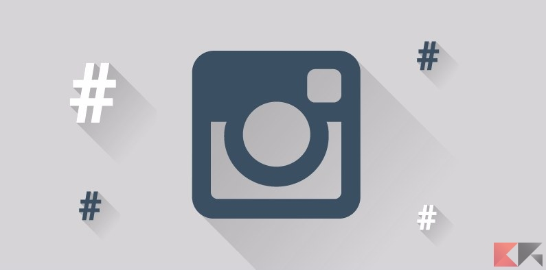 I migliori hashtag Instagram per avere like