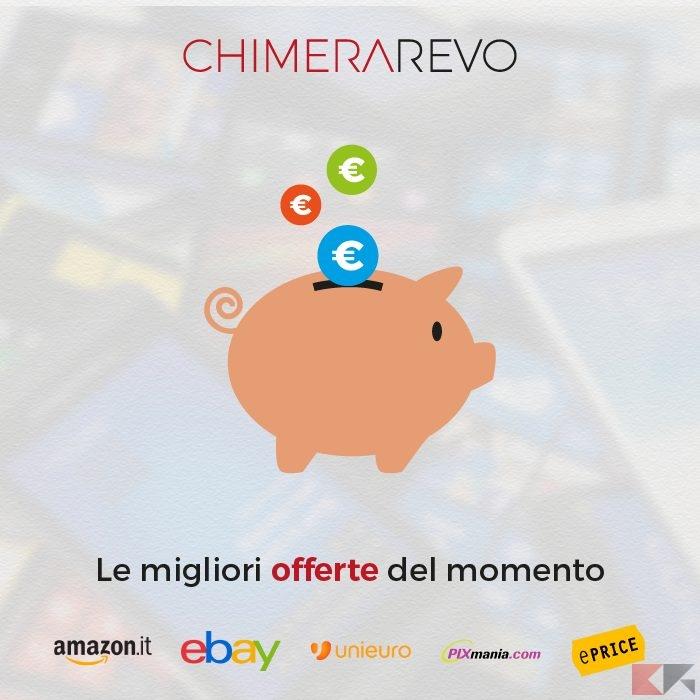 Offerte ChimeraRevo