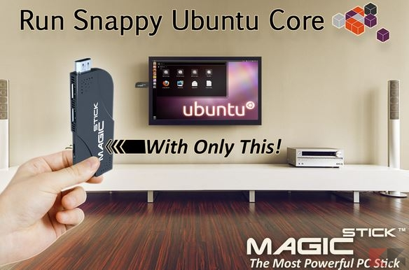 MagicStick and Ubuntu Core