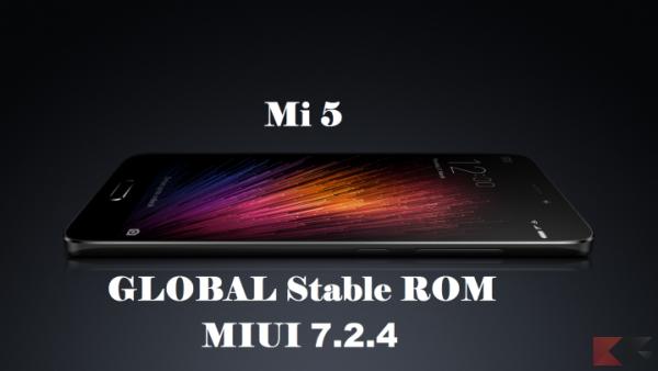 Xiaomi Mi 5 - Global ROM MIUI V7.2.4.0.MAAMIDC