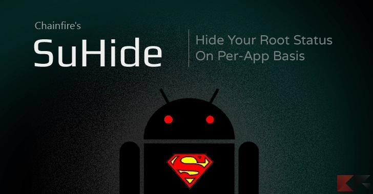 SuHide: nascondere facilmente il root alle applicazioni
