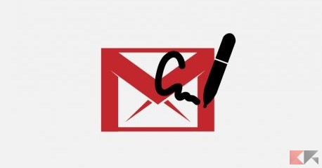 Firma Gmail: come crearla o modificarla