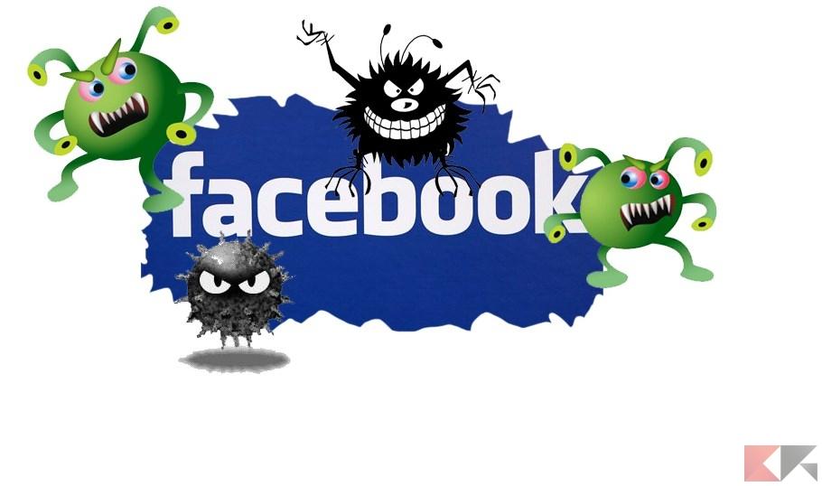 Virus Facebook: come rimuoverli ed evitare infezioni