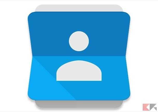 Google contatti: come gestire la rubrica Android