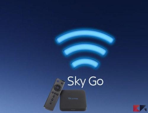 Come vedere Sky Go su TV Box Android - ChimeraRevo