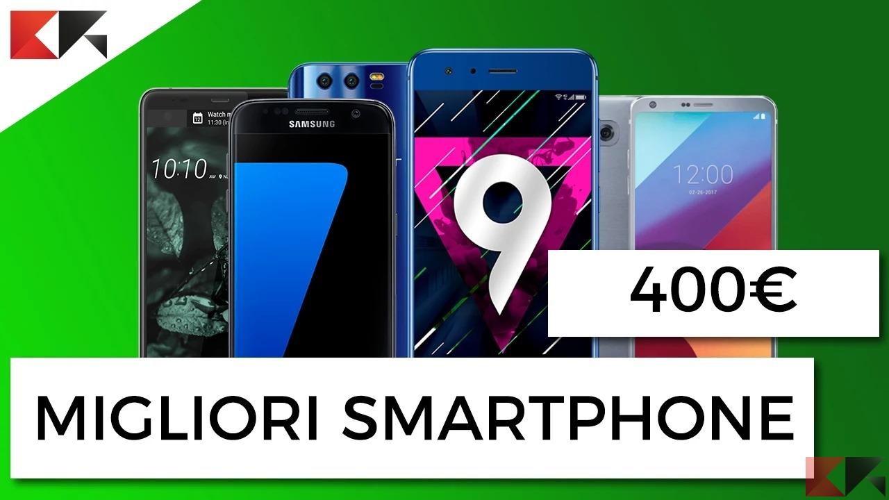 migliori smartphone 400 euro