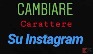 cambiare carattere su Instagram