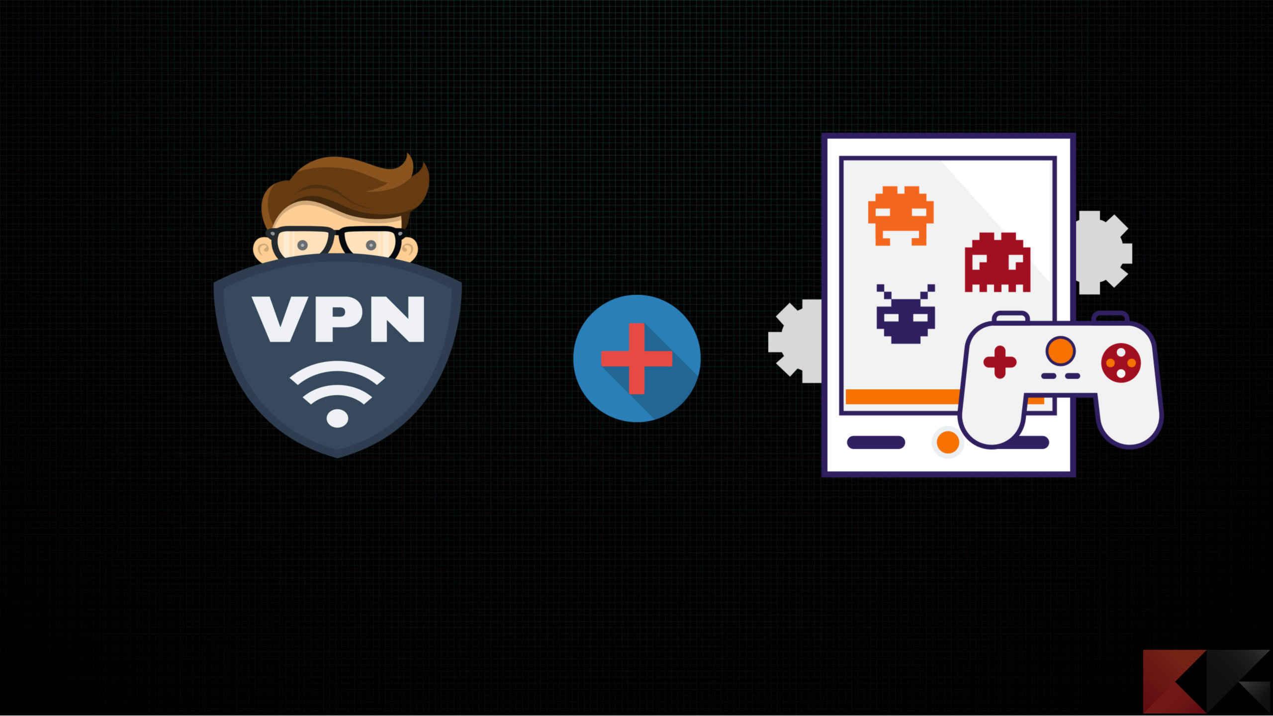 VPN per giocare