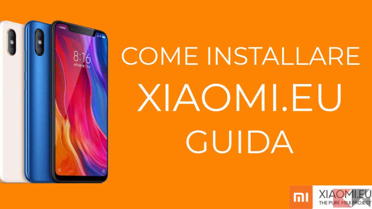 Come installare Xiaomi.eu guida