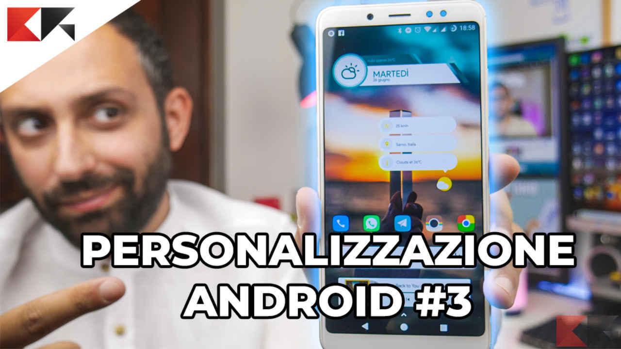 Personalizzazione Android #3