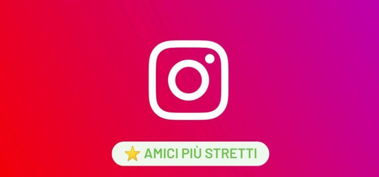 Come creare lista amici stretti Instagram e1602237035758