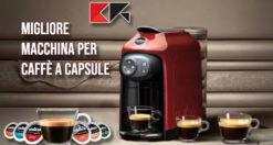 miglior-macchina-caffè-a-capsule