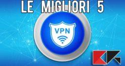 le migliori 5 VPN