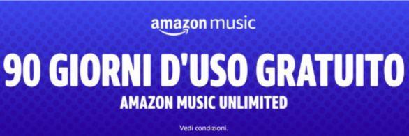 Amazon Music Unlimited gratis per 90 giorni