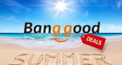 Banggood Summer Prime Sale 2019