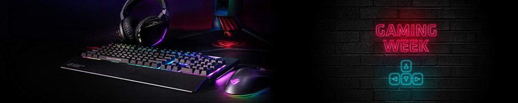 Asus Gaming Week 1