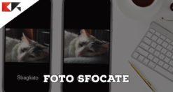 foto sfocate con iphone