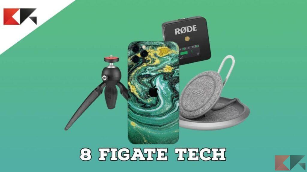 8 FIGATE TECH per chi ha un iPhone