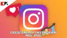 come crescere su instagram nel 2021