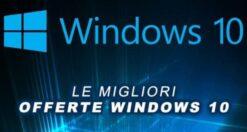 recensioni windows 10 le migliori offerte